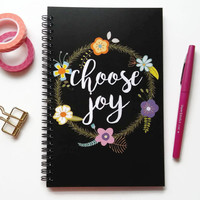 Writing journal, spiral notebook, bullet journal, cute notebook, diary sketchbook blank lined grid, floral quote - Choose joy