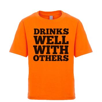 Drinks Well With Others  Unisex Kid's Tee