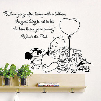 Wall Decal Quotes Winnie The Pooh When You Go After Honey Vinyl Sticker DA3685