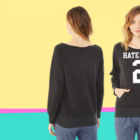 Hate You 2 Jersey ladies Fleece sweatshirt