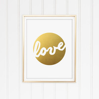 Love Faux Gold Foil Typography Art Print. Modern Home Decor. Chic and Preppy. Valentines Day Gift. Bedroom Art. Nursery Print.