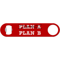 Plan B - Funny Bottle Opener