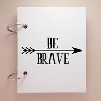 Custom journal, notebook, sketchbook, diary, jotter, ring binder, blank notepad, typography, customized, white mini album, be brave