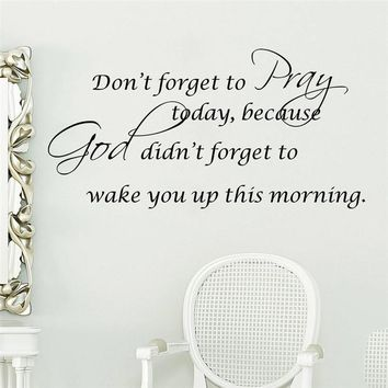 Don't Forget To Pray God To Wake You Up Wall Sticker