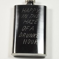 In God We Trust Happy In The Haze of a Drunken Hour Flask