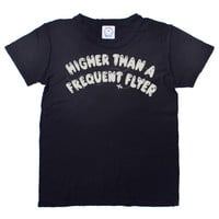 Higher Flyer Tee - Too Ugly For L.A.