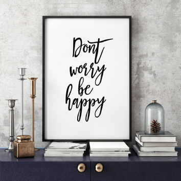 Typography art, graphics, poster Typographic Print Nursery Quote Baby Quote Dont worry be happy, wall art print, Inspirational quote