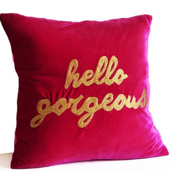 Hello Gorgeous Pillow Cushion Cover Hot Pink Magenta Velvet Gold Raspberry Pillow -All Sizes -Dorm Decor -Gift for Her Wedding Valentines