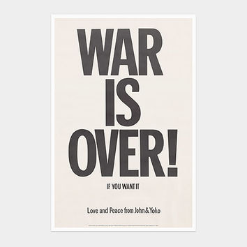 Yoko Ono: War is Over! If You Want It Poster | MoMA