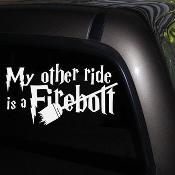 My Other Ride Is A Firebolt - Window Decal - Car Decal -Truck Decal - Bumper sticker-  FREE SHIPPING!