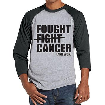 Men's Fought Cancer Shirt - Team Race Shirts - Cancer Awareness - Grey Raglan Shirt - Men's Grey Baseball Tee - Cancer Support Running Shirt