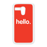 Hello White Hard Plastic Case for Moto G by textGuy
