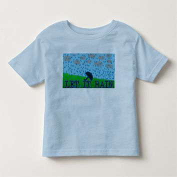 Let it Rain Toddler T-shirt