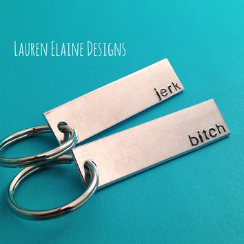 Bitch, Jerk -Sam and Dean Quote -Custom Hand Stamped Keychain Set- Personalize with Your Own Font Choice- Supernatural Inspired