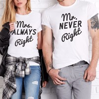 Mr NEVER Right & Mrs ALWAYS Right Couples Tee