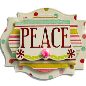 Christmas, Peace, 3D Scrapbook Embellishment, Paper piecing, gift tags, Scrapbooking Layouts, Cards, Mini Albums, brag book, Crafts