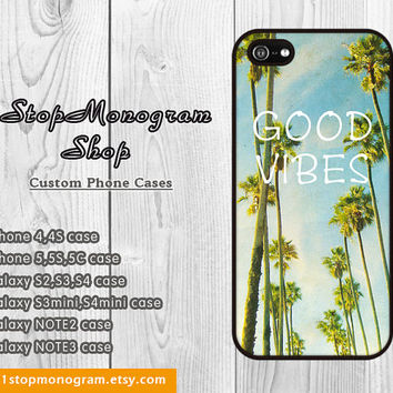 GOOD VIBES iPhone Case, Palm Trees iPhone 4S Case California iPhone 5 Case iPhone 4 Case iPhone 5S Case Summer Surfer Quote Phone Case