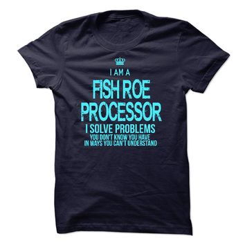 I am a Fish Roe Processor