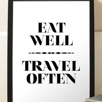 Inspirational Eat Well Travel Often Art Print Typography Faux Gold Black And White Print Minimalist Home Decor Wall Art Print Poster