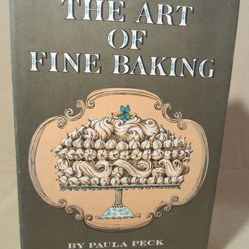 "Vintage 1970 Hard Back Cook Book, ""The Art of Fine Baking"" (The Cook's Classic Library) by Paula Peck, Chef Gift, Cook Library, Classic"