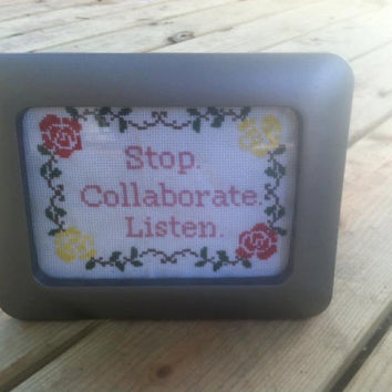 Stop Collaborate Listen Subversive Cross Stitch