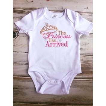 The princess has arrived Onesuit, baby shower gift, going home outfit