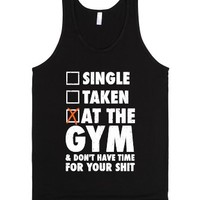 At The Gym & Don't Have Time For Your Shit (White Ink)-Black Tank