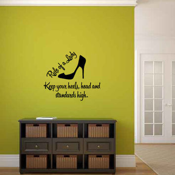 Rule of a Lady Keep Your Heels, Head and Standards High Vinyl Wall Words Decal Sticker Graphic