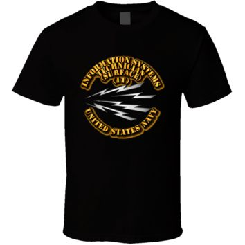 Navy - Rate - Information Systems Technician - Surface T Shirt
