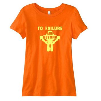 To Failure and Beyond Ladies'  T-Shirt