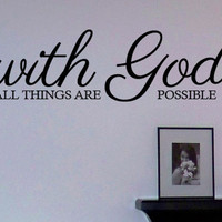 with god all things are possible vinyl wall art