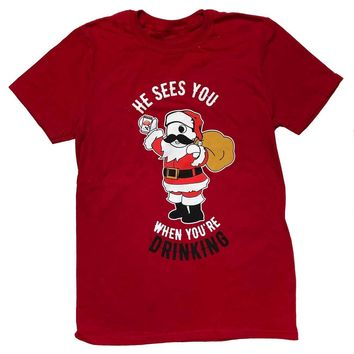He Sees You When You're Drinking (Red) / Shirt
