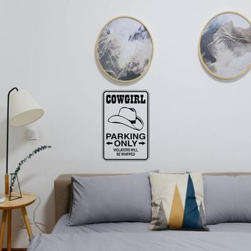 Cowgirl Parking Only Sign Vinyl Wall Decal - Removable (Indoor)