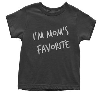 I'm Mom's Favorite Youth T-shirt