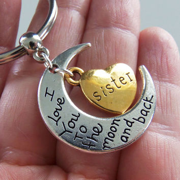 Sister I love you to the moon and back keychain, sister keychain, sister key chain, gifts for sisters, sister gift, sister birthday gift