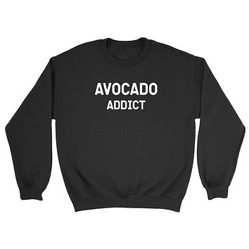 Avocado addict avocado lover gift vegetarian vegan funny graphic Crewneck Sweatshirt