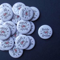 """20 x Hen Party Bride Tribe 1"""" (25mm) Favour Badges Hen Team Party Do Wedding 