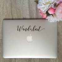 Wanderlust - Vinyl Decal - Laptop Decal - Car Decal - iPad Decal - Quote Decal - Laptop Sticker -  Quote Decal