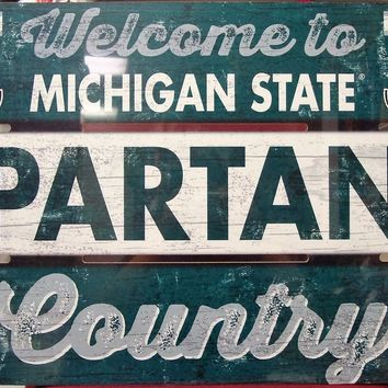 "MICHIGAN STATE SPARTANS WELCOME TO SPARTANS COUNTRY WOOD SIGN 19""X30'' WINCRAFT"