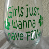 Girls just wanna have fun! Large 21oz stemless wine glass! girls weekend gift! Birthday for her! Best friend gift. Wine lover