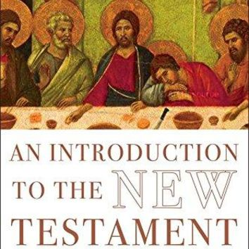An Introduction to the New Testament Anchor Yale Bible Reference Library Abridged