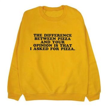 The Difference Between Pizza Sweatshirt Hipster Tumblr Cotton Jumper Pizza Graphic Outfits Casual Aesthetic Clothing Crewneck