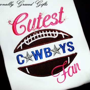 Cutest Dallas Cowboys Football Fan with Sparkles Baby or big girls Embroidered Shirt or Bodysuit: Can be updated for any Team