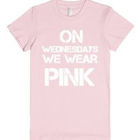 on wednesdays we wear pink-Female Light Pink T-Shirt