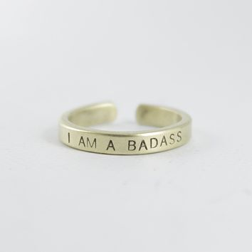 """I AM A BADASS"" Skinny Adjustable Ring - Available in Brass & Copper"