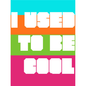 Funny quote in psychedelic colours using negative space. Contemporary approach to retro typographic design. Modern cross stitch pattern.