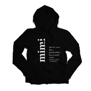 Definition of a Grandmother - Mimi | Grandma | Honey | Memaw | Abuela | Nonnie | Mawmaw Fleece Zippered HOODIE Sweatshirt