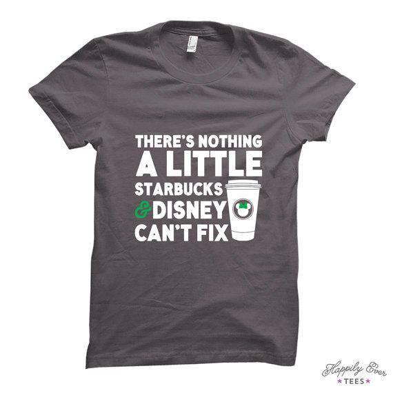 There 39 S Nothing A Little Starbucks From Happilyevertees On