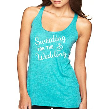 Sweating for the Wedding Bride Tank, Wedding Workout Shirts