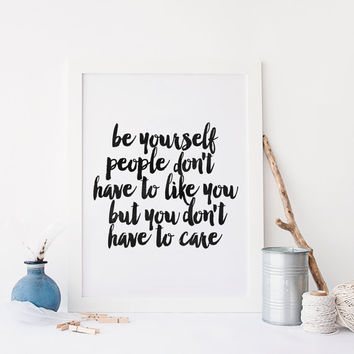 "PRINTABLE Art"" Be Yourself"" Be You,Inspirational Quote,Motivational Print,Best Words,Be You Print,Typography Poster,Typography,Home Decor"